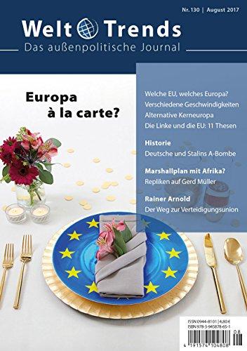 Europa à la carte? (WeltTrends / Das außenpolitische Journal)