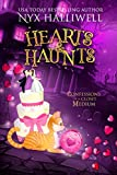 Hearts & Haunts, Confessions of a Closet Medium, Book 3: A Supernatural Southern Cozy Mystery about a Reluctant Ghost Whisperer