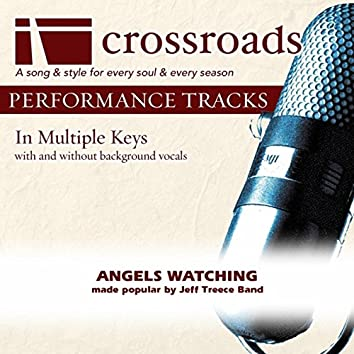 Angels Watching (Made Popular By Jeff Treece Band) [Performance Track]