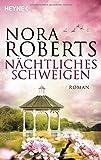 Nächtliches Schweigen von Nora Roberts