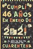 Cumplí 46 Años En Enero De 2021: El Año En Que Me Pusieron En Cuarentena | Regalo de cumpleaños de 46 años para hombres y mujeres, 46 años cumpleaños ... rayadas), cumpleaños confinamiento 2021