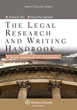 The Legal Research and Writing Handbook: A Basic Approach for Paralegals, Sixth Edition (Apen College Series)