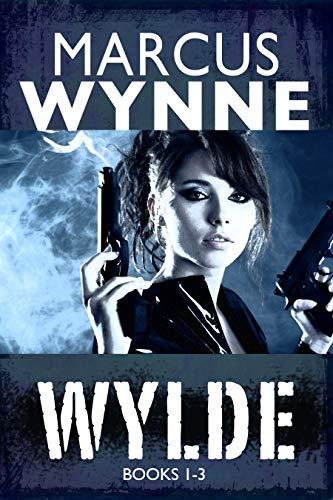 WYLDE: BOOKS 1-3 (English Edition)