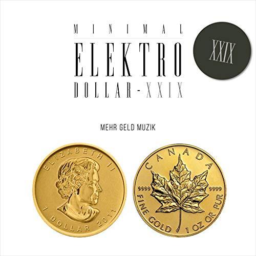 MINIMAL ELEKTRO-DOLLAR XXIX