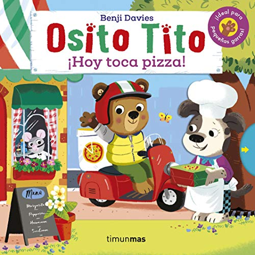 Osito Tito. ¡Hoy toca pizza!