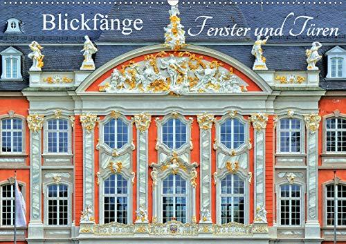 Blickfänge - Fenster und Türen (Wandkalender 2021 DIN A2 quer)