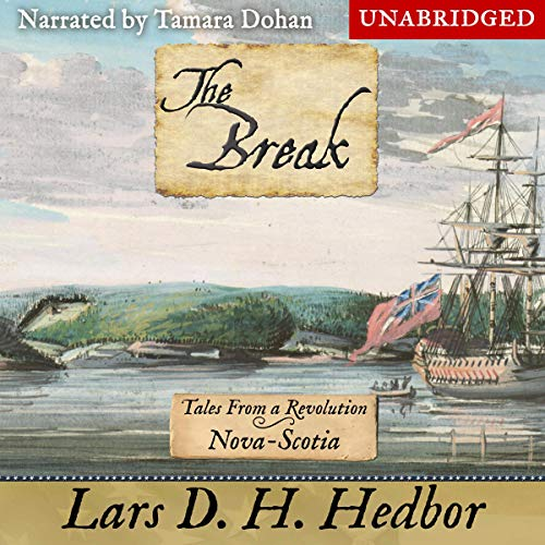 The Break Audiobook By Lars D. H. Hedbor cover art