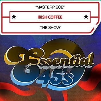 Masterpiece / The Show (Digital 45)