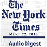 The New York Times Audio Digest, March 22, 2013's image