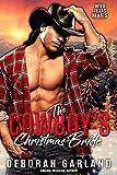 The Cowboy's Christmas Bride: A Secret Child/ Amnesia /Holiday Small Town Romance (Wild Texas Hearts Book 5)