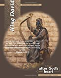 King David Inductive Bible Study: A Man After God's Own Heart