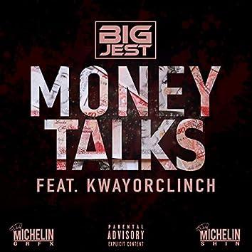 Money Talks (feat. KwayOrClinch)