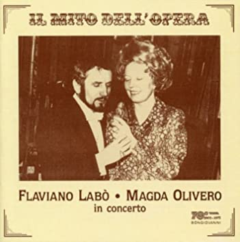 Il mito dell'opera: Flaviano Labò & Magda Olivero