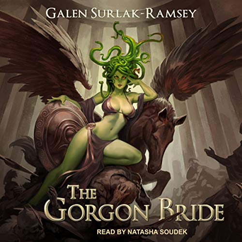 The Gorgon Bride                   By:                                                                                                                                 Galen Surlak-Ramsey                               Narrated by:                                                                                                                                 Natasha Soudek                      Length: 10 hrs and 7 mins     278 ratings     Overall 3.9