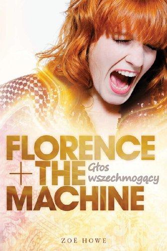 Florence + The Machine: Glos wszechmogacy