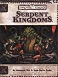 Serpent Kingdoms (Dungeon & Dragons d20 3.5 Fantasy Roleplaying, Forgotten Realms Supplement)