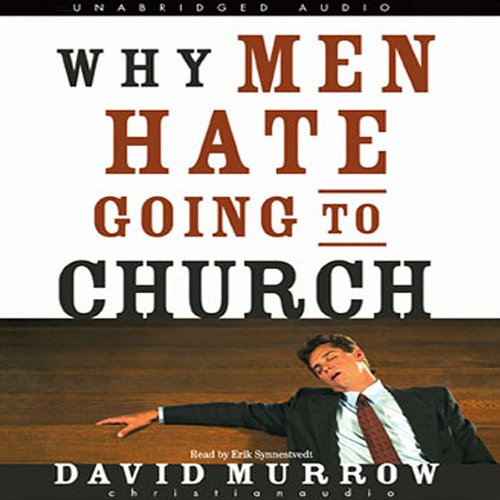 Why Men Hate Going to Church audiobook cover art