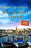 Remy Eyssen: Verhängnisvolles Lavandou