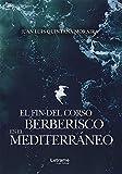 El fin del Corso Berberisco en el Mediterráneo (Novela)