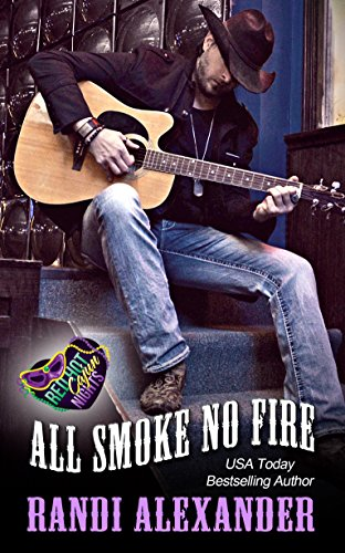All Smoke No Fire: A Red Hot Cajun Nights Story (All Cowboy Series Book 3) (English Edition)