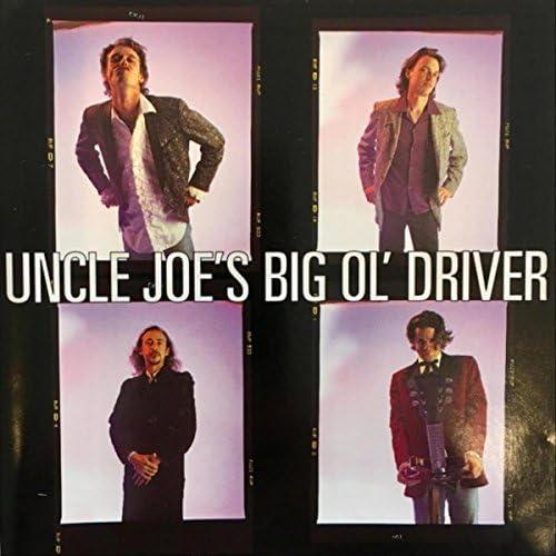 Uncle Joe'S Big Ol' Driver