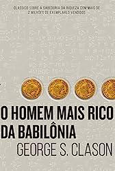 O homem mais rico da Babilônia: jovens e a liberdade financeira