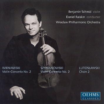 Wieniawski / Szymanowski: Violin Concertos / Lutoslawski: Chain 2
