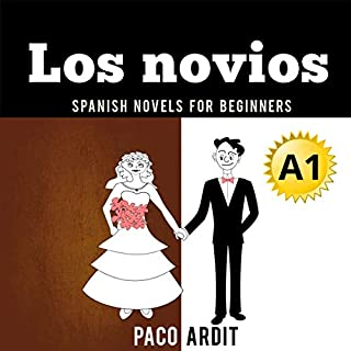 Spanish Novels: Los novios                   By:                                                                                                                                 Paco Ardit                               Narrated by:                                                                                                                                 Silvia Aira,                                                                                        Gonzalo Moreno                      Length: 24 mins     Not rated yet     Overall 0.0