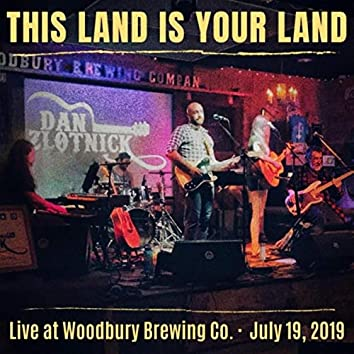 This Land Is Your Land (Live at Woodbury Brewing Co.)