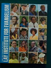 Lay Institute for Evangelism Introductory Course Manual How To Experience and Share the Abundant Life in Christ