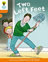 Oxford Reading Tree Biff, Chip and Kipper Stories Decode and Develop: Level 6: Two Left Feet