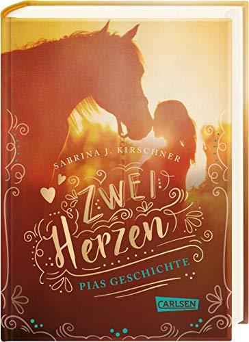 Zwei Herzen – eine Pferdeliebe 1: Pias Geschichte (1)
