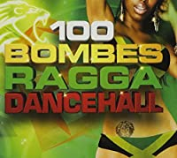 100 Bombes Ragga Dancehal