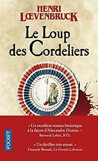 Le Loup des Cordeliers par Henri Loevenbruck