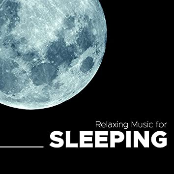 Relaxing Music for Sleeping