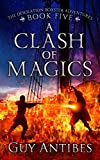 A Clash of Magics (The Adventures of Desolation Boxster Book 5) (English Edition)