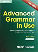 Advanced Grammar in Use with Answers: A Self-Study Reference and Practice Book for Advanced Learners of English by Martin Hewings(2013-04-29)