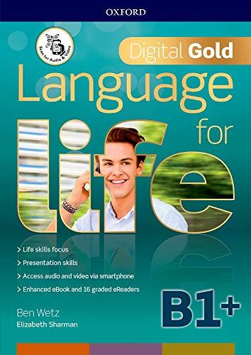 Language for life. Digital gold. B1+. Per il biennio delle Scuole superiori. Con e-book. Con espansione online