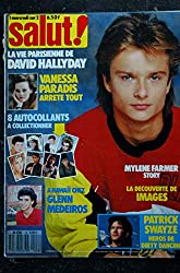 SALUT ! M4768 008 N° 8 1988 MYLENE FARMER VANESSA PARADIS David HALLYDAY