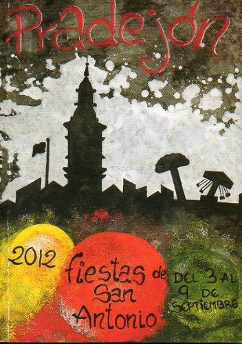 FIESTAS DE SAN ANTONIO. Septiembre 2012. Programa.