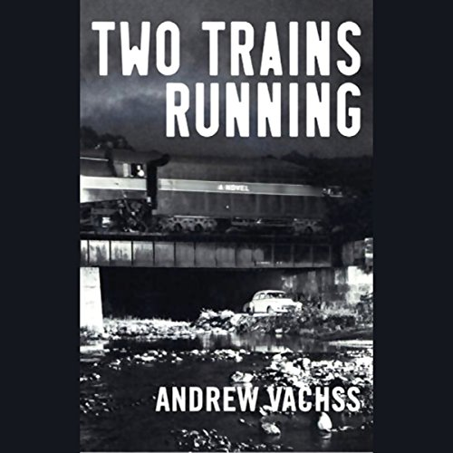 Two Trains Running audiobook cover art