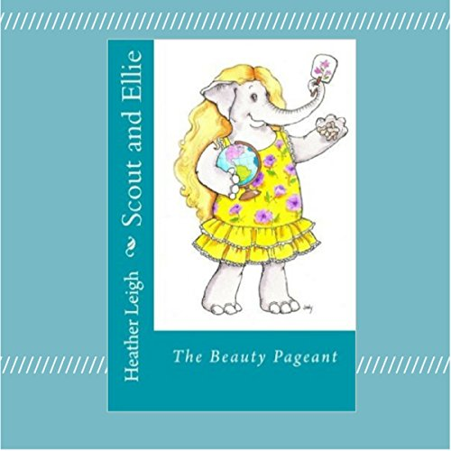 Scout and Ellie: The Beauty Pageant audiobook cover art