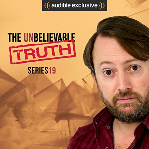 The Unbelievable Truth - Series 19