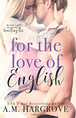 Compare Textbook Prices for For The Love Of English 1 Edition ISBN 9781537318691 by Hargrove, A. M.