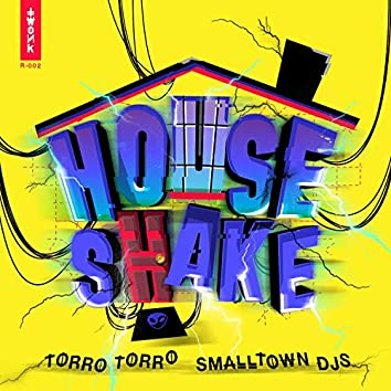 House Shake