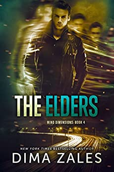 The Elders (Mind Dimensions Book 4) by [Dima Zales, Anna Zaires]