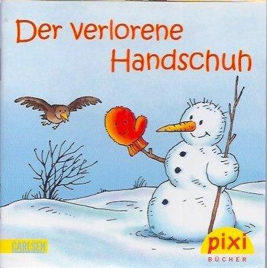 Pixi-Buch. Ausgabe für Adventskalender (ohne Nr.): Der verlorene Handschuh
