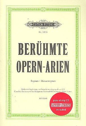 Berühmte Opern-Arien (+CD): für Sopran / Mezzosopran