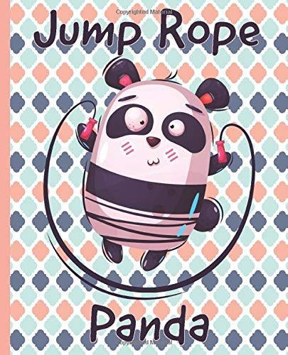 Jump Rope Panda Composition Notebook: Cute Fun Bear Jumping Rope for Girls Boys Kids and Teen Students at Home College or Back to School