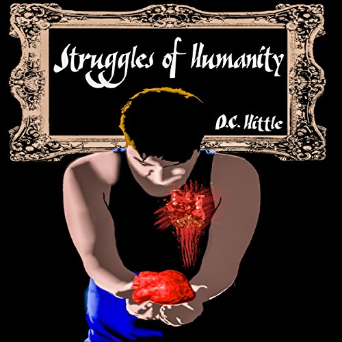 Struggles of Humanity Audiobook By D.C. Hittle cover art